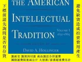 二手書博民逛書店The罕見American Intellectual Tradition: Volume I: 1630-1865
