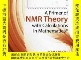 二手書博民逛書店A罕見Primer of NMR Theory with Calculations in Mathematica奇