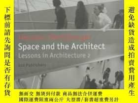 二手書博民逛書店Space罕見And The Architect-空間與建築師Y436638 Herman Hertzberg
