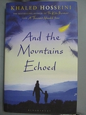 【書寶二手書T9/原文小說_DHC】And the Mountains Echoed_Khaled Hosseini