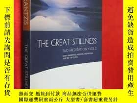二手書博民逛書店The罕見Great Stillness 【詳見圖】Y5460