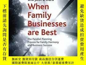 二手書博民逛書店When罕見Family Businesses Are Best: The Parallel Planning P