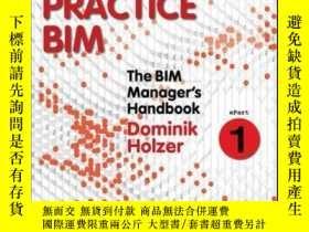 二手書博民逛書店The罕見BIM Manager s Handbook, Part 1: Best Practice BIMY