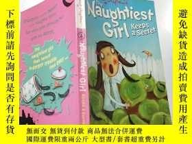 二手書博民逛書店The罕見Naughtiest Girl Keeps a Secret:最淘氣的女孩也會保守秘密..Y2003