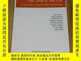 二手書博民逛書店The罕見Child In The CityY364682 Mark Harris Prickly Pear