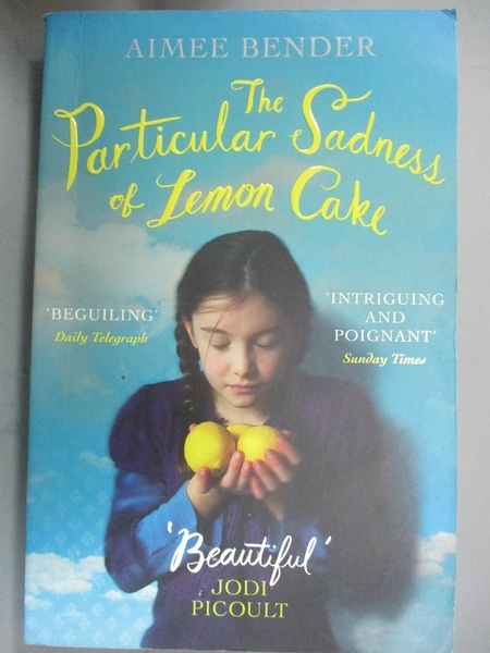 【書寶二手書T5/原文小說_IFB】The Particular Sadness of Lemon Cake_Aimee