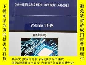 二手書博民逛書店journal罕見of physics: Conference Series Volume 1168 jpcs.i