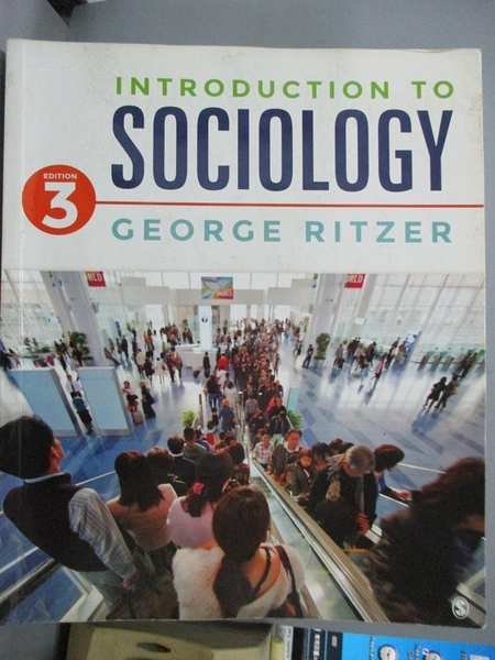 【書寶二手書T2/社會_PHU】Introduction to Sociology_3/e_Ritzer, George