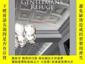 二手書博民逛書店Gentleman s罕見Refuge: A Work by Anthony FosterY405706 An