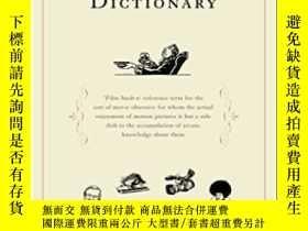 二手書博民逛書店The罕見Film Snob*s DictionaryY364682 David Kamp Broadway