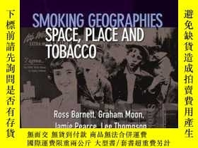 二手書博民逛書店Smoking罕見Geographies: Space, Place and Y410016 Ross Bar