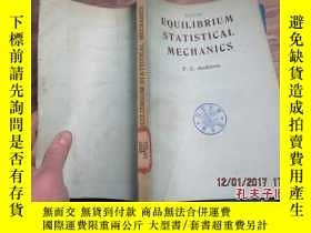 二手書博民逛書店equilibrium罕見statistical mechanc