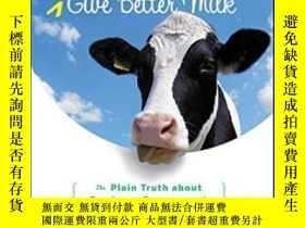 二手書博民逛書店Contented罕見Cows Still Give Better Milk Revised And Expand