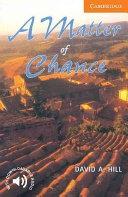 二手書博民逛書店 《A Matter of Chance Level 4》 R2Y ISBN:0521775523│Cambridge University Press