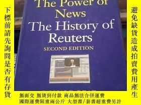 二手書博民逛書店THE罕見POWER OF NEWS THE HISTORY OF REUTERSY203750 DONALD