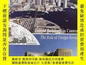 二手書博民逛書店Federal罕見Buildings in Context: T