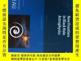 二手書博民逛書店New罕見Frontiers in Black Hole Ast