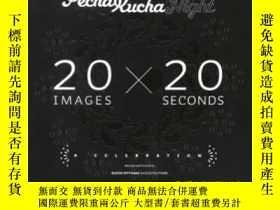 二手書博民逛書店Pecha罕見Kucha NightY364682 Various Klein Dytham 出版2008