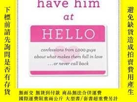 二手書博民逛書店Have罕見Him At HelloY364682 Rachel Greenwald Harmony 出版2