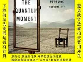 二手書博民逛書店The罕見Quantum MomentY256260 Robert P. Crease W. W. Norto