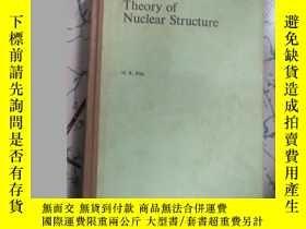 二手書博民逛書店Theory罕見of Nuclear Structure 核結構