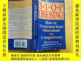 二手書博民逛書店Stop罕見Obsessing!: How to Overcome Your Obsessions and Com