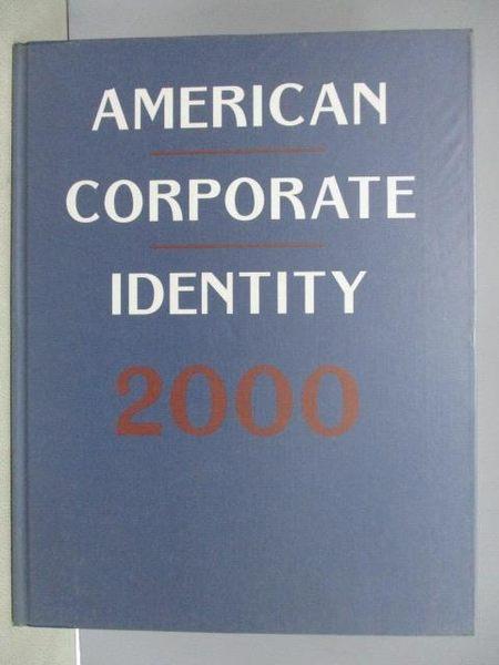 【書寶二手書T4/設計_QCF】American Corporate Identity 2000