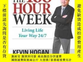二手書博民逛書店The罕見168 Hour WeekY364682 Kevin Hogan Network 3000 出版2