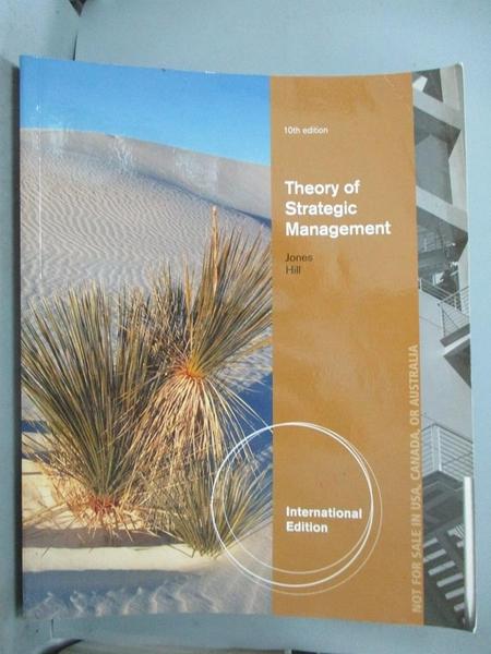 【書寶二手書T1/大學商學_ZFY】Theory of Strategic Management 10/E_Charles W. L. Hill