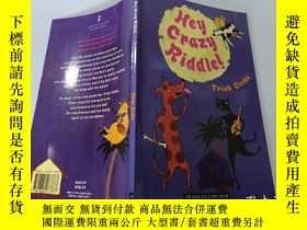 二手書博民逛書店Hey罕見Crazy Riddle:嘿,瘋狂的謎語Y200392