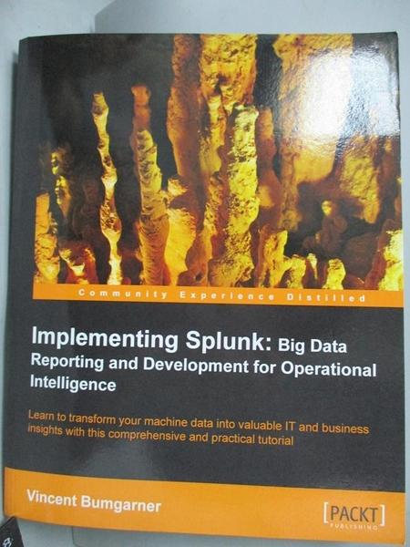 【書寶二手書T4/大學資訊_ZBS】Implementing Splunk: Big Data Reporting an