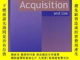二手書博民逛書店Explorations罕見In Language Acquisition And UseY256260 St