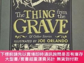 二手書博民逛書店The罕見Thing from the Grave and Other StoriesY19139 Joe O