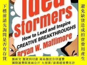 二手書博民逛書店Idea罕見Stormers: How to Lead and Inspire Creative Breakthr