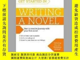 二手書博民逛書店Get罕見Started in Writing a Novel-開始寫小說吧Y465786 Nigel Wat