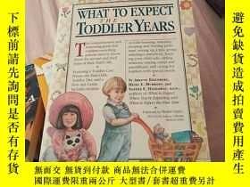 二手書博民逛書店What罕見to Expect: the Toddler Yea