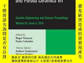 二手書博民逛書店Advances罕見in Bioceramics and Porous Ceramics VII, Volume