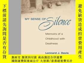 二手書博民逛書店My罕見Sense Of Silence: Memoirs Of