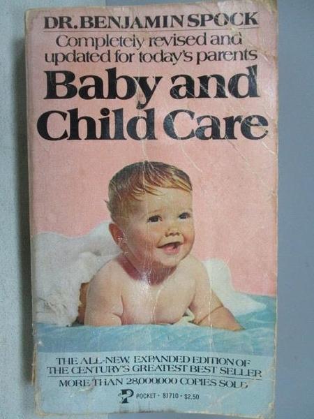 【書寶二手書T9/保健_MNQ】Baby and Child Care_Dr.Benjamin Spock