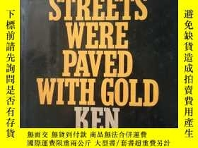 二手書博民逛書店the罕見streets were paved with gol
