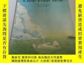 二手書博民逛書店Ahoy罕見there Little polar bear(英文