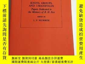 二手書博民逛書店KNOTS,GROUPS,AND罕見3-MANIFOLDSY24