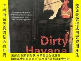 二手書博民逛書店Dirty罕見Havana Trilogy by Pedro J