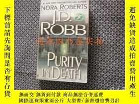 二手書博民逛書店英文原版:PURITY罕見IN DEATHY175601 J.D