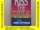 二手書博民逛書店Kiss罕見the Girls (Alex Cross)Y2931 James Patterson Grand