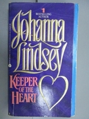 【書寶二手書T3/原文小說_ORC】Keeper of the Heart_Johanna Lindsey