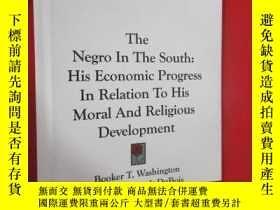 二手書博民逛書店The罕見Negro In The South (小 16開,硬精裝) 【詳見圖】Y5460 Washingt