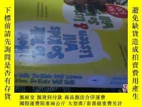 二手書博民逛書店HOW罕見TO TALK SOKIDS WILL LISTEN4