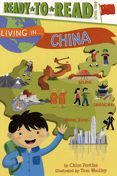 Ready to Read : LIVING IN...CHINA /L2《英文讀本.世界文化.認識城市.墨西哥》