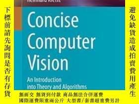 二手書博民逛書店Concise罕見Computer Vision-簡明計算機視覺Y436638 Reinhard Klette